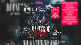 "DJ Paul KOM #MasterOfEvil - 4. ""Bust Dat Cap"""