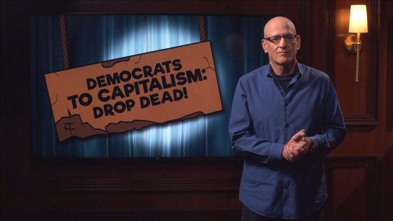 Democrats to Capitalism: Drop Dead!