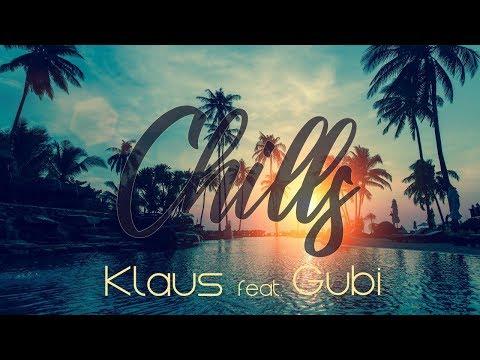 Klaus feat GUBI | Chills (Lyrics VIDEO)