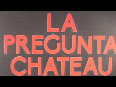 Château Flight ‎-- La Pregunta (Beau Dub Version)