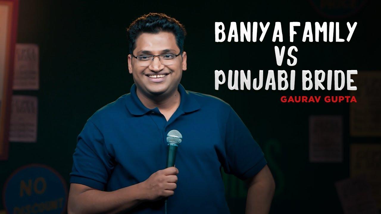 Baniya Family vs Punjabi Bride | stand up comedy by Gaurav Gupta
