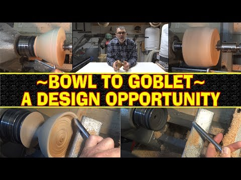 Bowl To Goblet - A Design Opportunity
