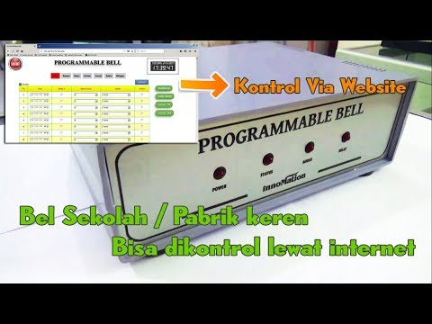 Bel Sekolah / Pabrik Kontrol Melalui Internet