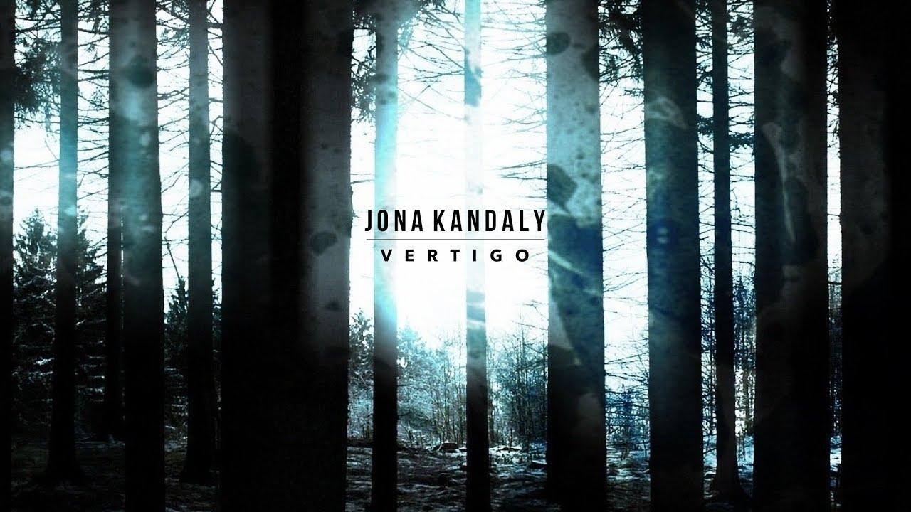 "Jona Kandaly ""Vertigo"" - Sublime esperienza multisensoriale"