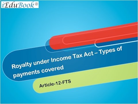 14  Royalty under Income Tax Act – Types of payments covered - International Tax by CA Arinjay Jain