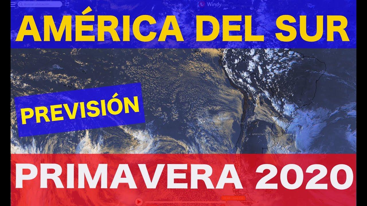 El tiempo en América del Sur para la primavera 2020