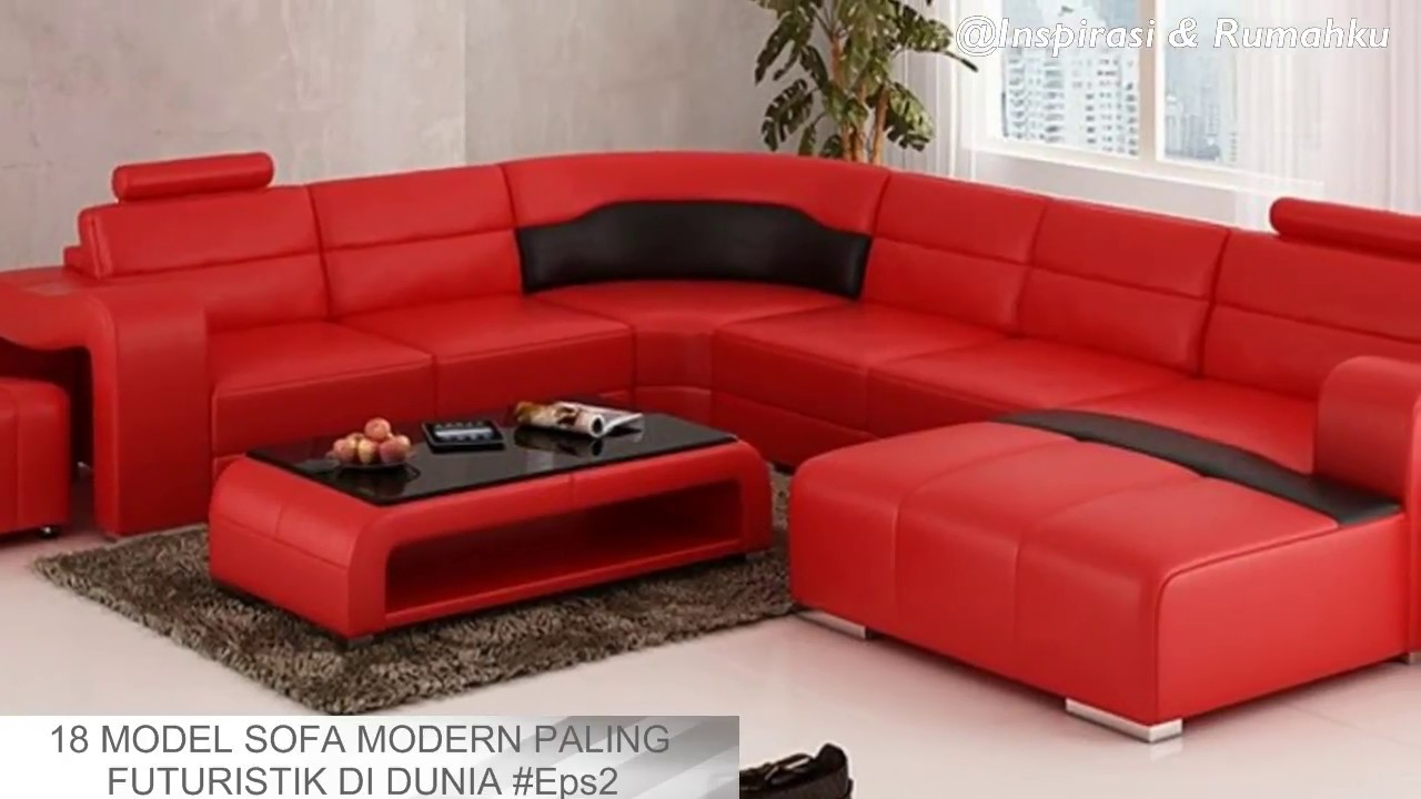 INILAH 18 MODEL SOFA MODERN TERBARU 2018 YouTube