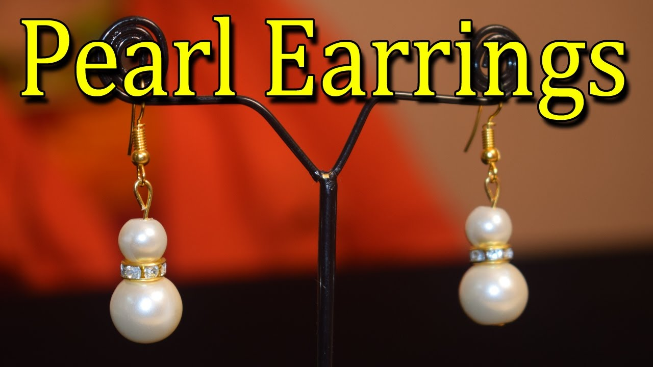 How to make pearl earrings art and craft ii designs of for Pearl arts and crafts closing