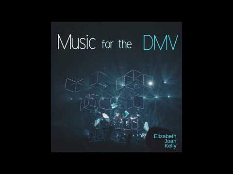 Elizabeth Joan Kelly - Music for the DMV (2018) (Full Album)
