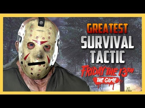 Greatest Survival Tactic Ever - Friday the 13th The Game