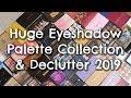 Eyeshadow Palette Declutter 2019