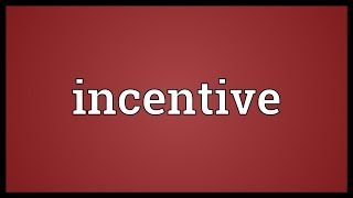 Video Incentive Meaning download MP3, 3GP, MP4, WEBM, AVI, FLV Oktober 2018