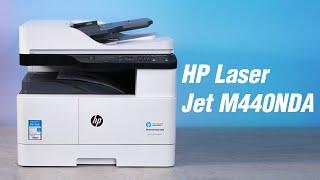 Trên tay máy in HP LaserJet MFP M440NDA