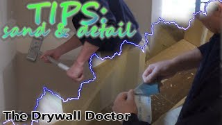 Zip walls drywall sand, touch up and detail