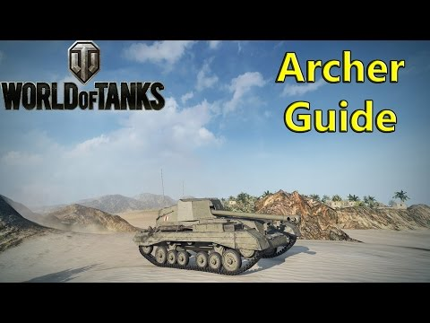 World of Tanks - Archer Guide, Review & Gameplay