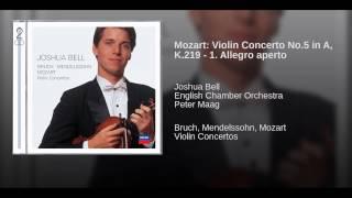 Mozart: Violin Concerto No.5 in A, K.219 - 1. Allegro aperto