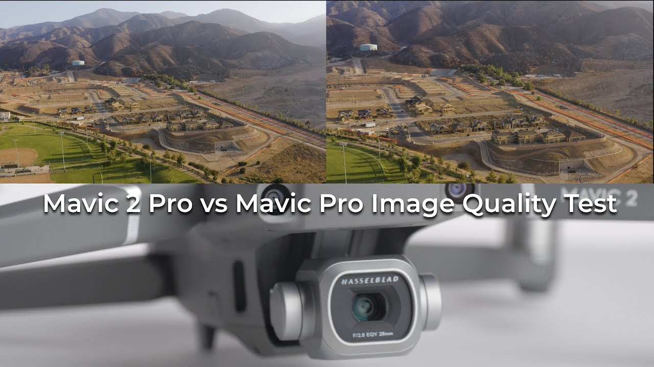 Mavic 2 Pro Image Quality Tests And Review Vs