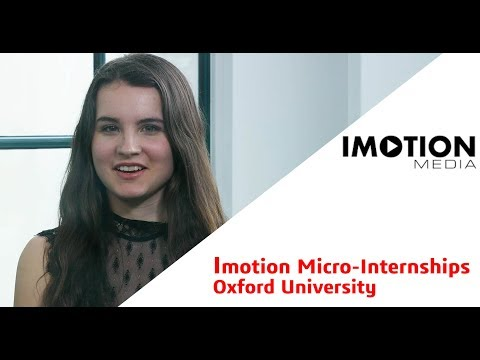 Imotion Vlogs - Oxford Micro - Internships 2018 Sophie Claypole