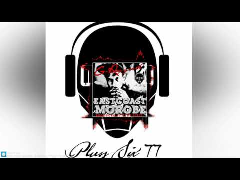 EAST COAST MOROBE - G-RAPPAH _PROD.PLUS SIX77