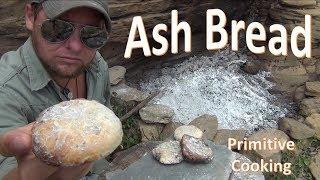 Ash Cakes -Primitive Bread Baking-