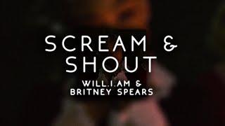 will.i.am & britney spears - scream & shout ( s l o w e d )