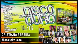 Cristiana Pereira - Numa noite louca