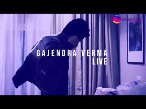 GAJENDRA VERMA LIVE 2017 | MANN MERA |...