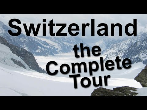 switzerland,-the-complete-tour