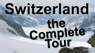 Switzerland, the Complete Tour thumbnail