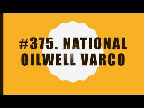#375 National Oil well Varco 10 Facts Fortune 500 Top companies in United States