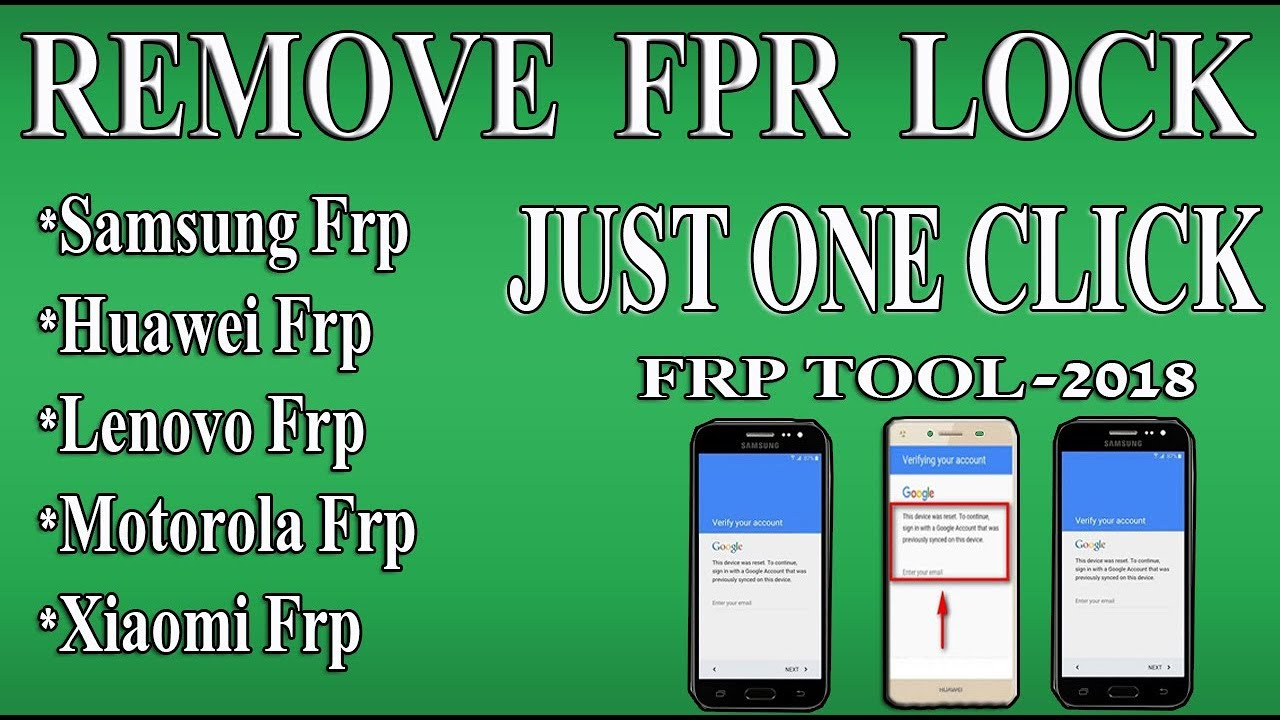 BEST FRP TOOL 2018 -JUSY ONE CLICK REMOVE FRP SAMSUNG-HUAWEI ALL