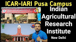 ICAR-Indian Agricultural  Research Institute (IARI)-A Premier Institute in Agricultural Research