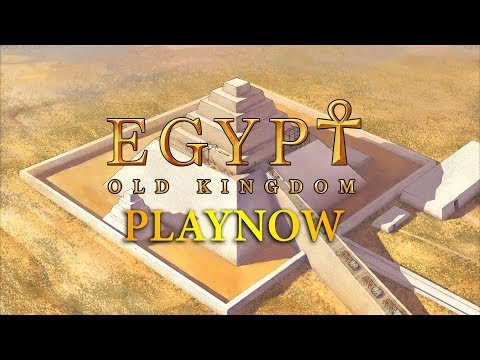 PlayNow: Egypt Old Kingdom | PC Gameplay