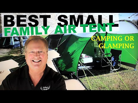 Best Family Small Air Tent - Camping In Tents To InTents Glamping