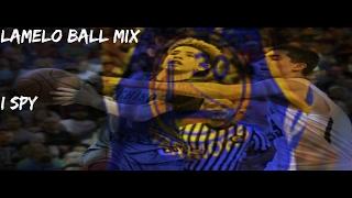 "Lamelo Ball Mix - ""I Spy"" ᴴᴰ"