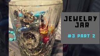 Savers Jewelry Jar Opening #3, Part 2