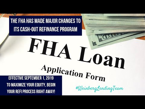 fha-cashout-refinance-changes-effective-september-1st,-2019