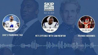 Dak's failed deal, Cam Newton, Patrick Mahomes (7.16.20) | UNDISPUTED Audio Podcast