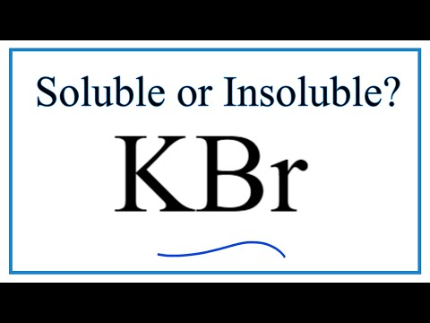 Is KBr Soluble Or Insoluble In Water?