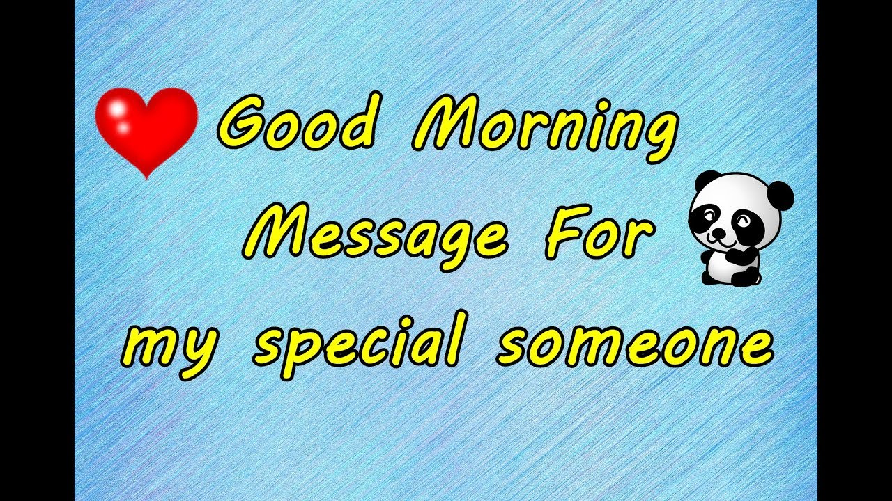 good morning love of my life good morning message for my special someone