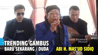 GAMBUS   DUDA   BARU SEKARANG   H. MAS'UD SIDIQ   GAMBUS AL - AZHAR