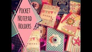 Craft Fair Idea #3:  Pocket Notepad Holders (with tutorial) 2015