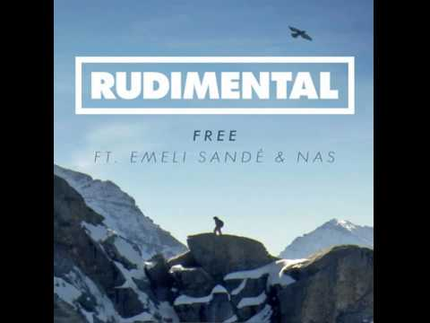 Rudimental - Free (remix) ft. Emeli Sande and Nas
