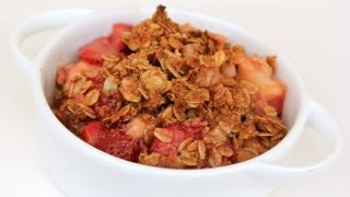 Rhubarb Strawberry Crisp - A Father's Day Dessert Recipe