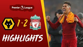 Firmino fires home a dramatic winner  Wolves 1-2 Liverpool Highlights