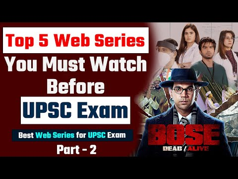 Best Web series for IAS ASPIRANT | Part -2 | Best Movies and Web series for UPSC Students