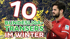 10 Bundesliga-Transfers in der Winterpause