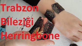 Herringbone tekniğiyle Trabzon bileziği nasıl yapılır?#DIY