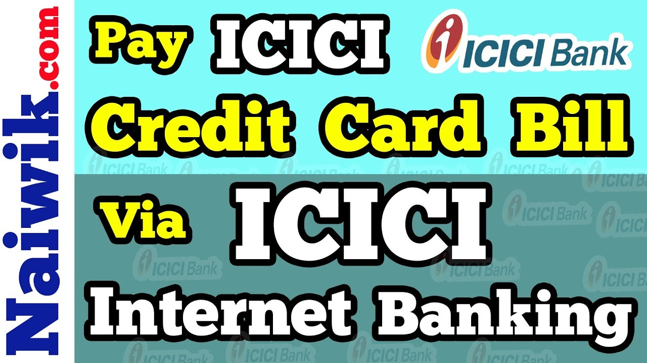 icici bank credit card bill payment through icici net banking
