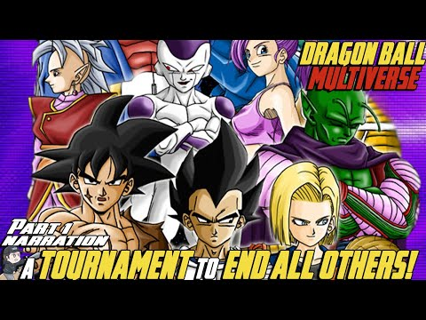 A Tournament To End All Others! | Dragon Ball Multiverse | PART 1